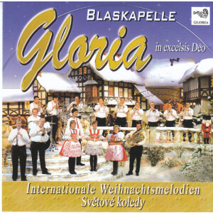 Blaskapelle Gloria - Internationale Weihnachtsmelodien